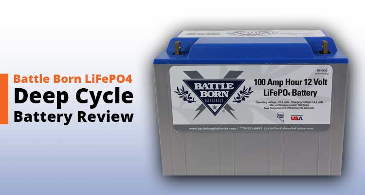Deep Cycle Battery Review
