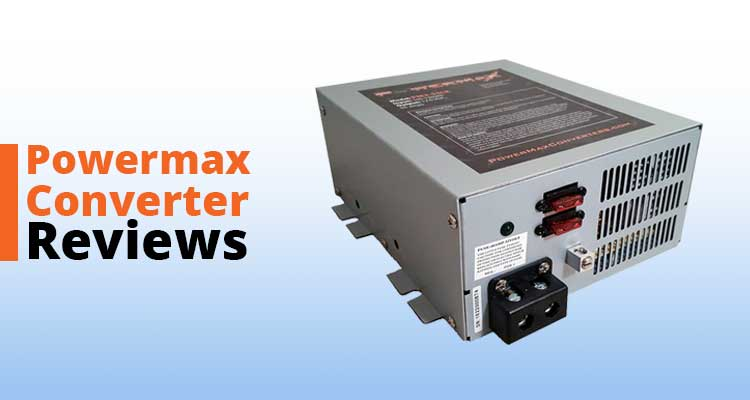 Powermax Converter Reviews