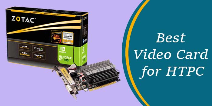 Best-Video-Card-for-HTPC